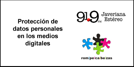 Participación de nuestro Fundador en el programa radial Rompecabezas de Javeriana Estéreo sobre protección de datos personales en los medios digitales