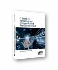 Nuevo libro de nuestro Fundador: el deber de comunicación en la publicidad digital